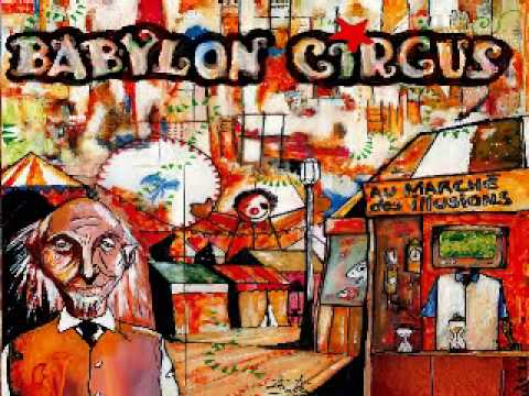 Babylon Circus - Shout It