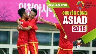 Nhìn lại hành trình của ĐT Olympic Việt Nam tại ASIAD 2014 | VFF Channel