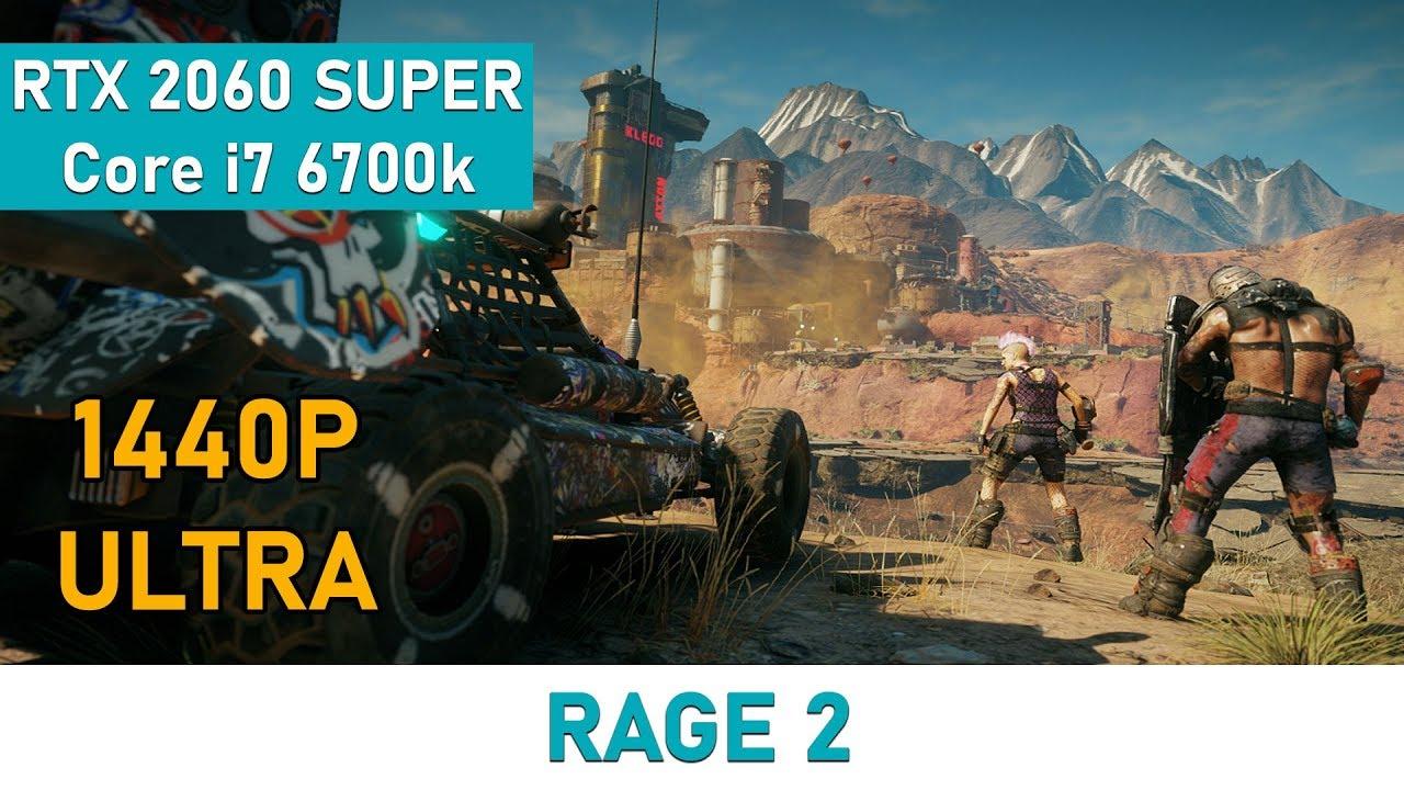 Rage 2   RTX 2060 SUPER   2K Ultra