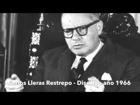 Discurso Carlos LLeras Restrepo