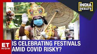 Festive Season Poses Fresh Risks | India Development Debate | Ashish Jha Exclusive