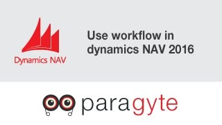 How to use workflow in dynamics  NAV 2016?