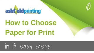 How to Choose Paper for Print -  in 3 Easy Steps