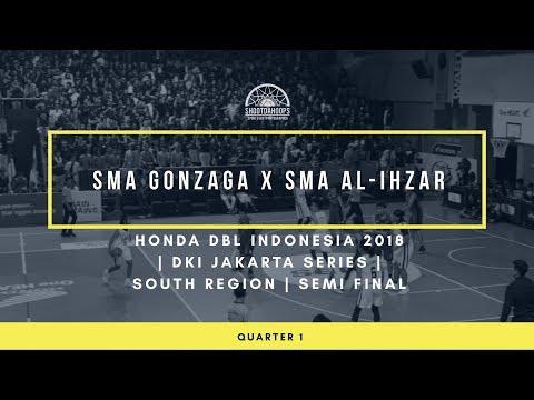 Q1 SMA GONZAGA vs SMA AL- IZHAR - HONDA DBL INDONESIA 2018  - DKI JAKARTA - SOUTH REGION - SEMIFINAL