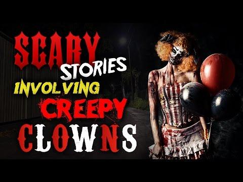 SCARY Stories Involving Creepy Clowns #2