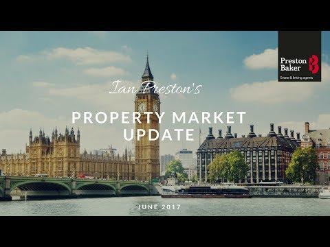 Ian Preston's Property Market Update June 2017 | Yorkshire