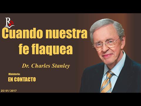 CUANDO NUESTRA FE FLAQUEA - En Contacto - Doctor: Charles Stanley (COPYRIGHT)