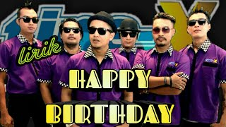 [3.82 MB] Tipe-X - Happy Birthday (vidio lirik)