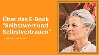 """Über das E Book """"Selbstwert und Selbstvertrauen"""""""