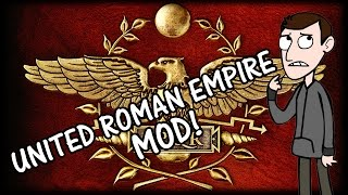 UNITED ROMAN EMPIRE - Total War Rome 2 Mod!