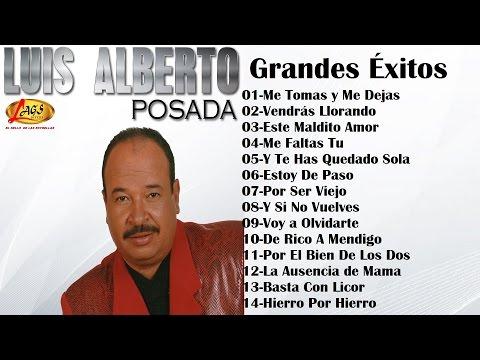 Luis Alberto Posada - Grandes Éxitos,música popular colombiana.