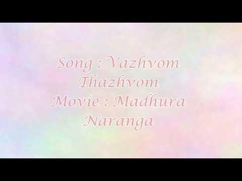 Vazhvom Thazhvom - Madhura Naranga (Lyrics)