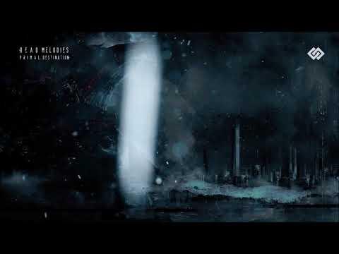 Dead Melodies - Primal Destination Mp3