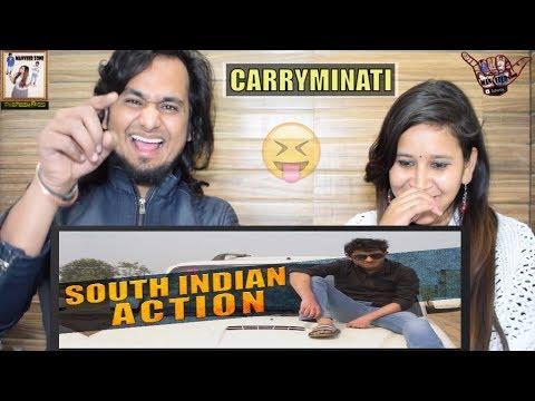 SOUTH INDIAN ACTION    CARRYMINATI    INDIAN REACTION