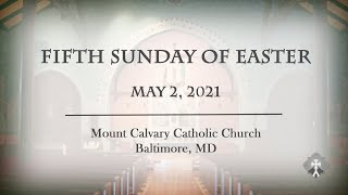 HOMILY 5-2-2021 Fifth Sunday of Easter