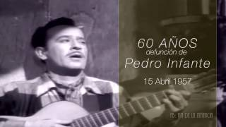 Pedro Infante: A 60 años de su muerte.