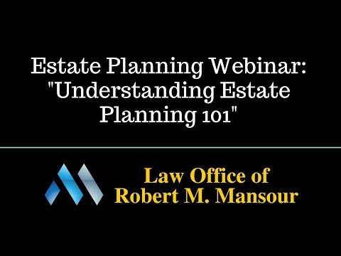 Santa Clarita Attorney Presents Free Online Estate Planning Webinar