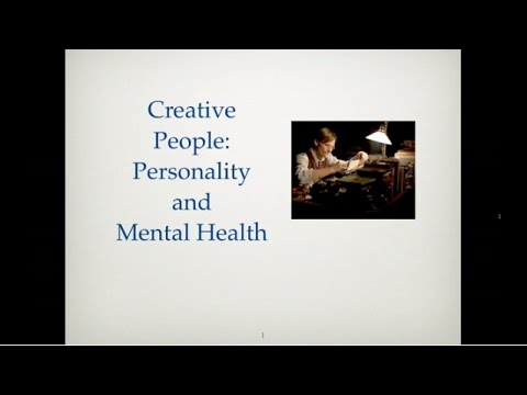 Creative People: Personality and Mental Health