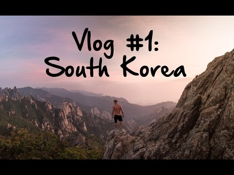 Vlog #1 the Pursuit of Adventure: South Korea