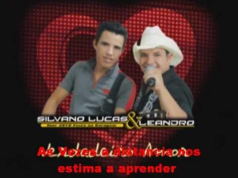 Silvano Lucas e Leandro - Verdadeiro Amor
