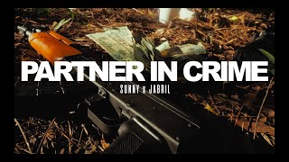 Download Video Sunny x Jabril - Partner In Crime (Dir. By @CheckTinoOut) MP3 3GP MP4