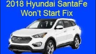 Hyundai Santa Fe Won't Start FIX