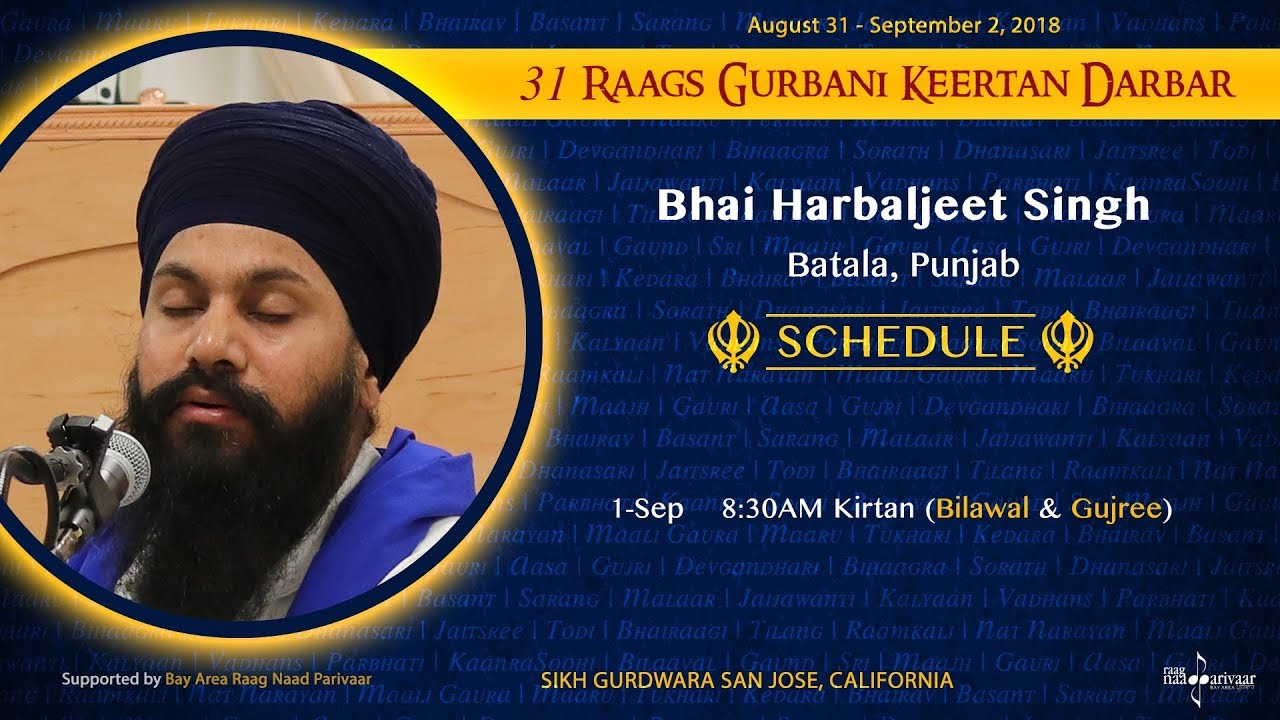Raag Gujri and Raag Bilawal - Bhai Harbaljit Singh [31 Raags Darbar 2018]