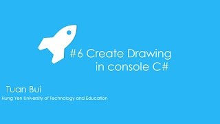 #6 Create class drawing in console C#