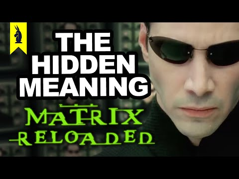 The Hidden Meaning in The Matrix Reloaded - Earthling Cinema