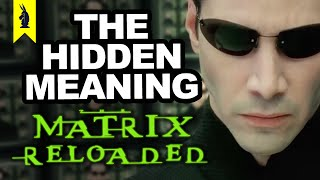 The Hidden Meaning In The Matrix Reloaded   Earthling Cinema