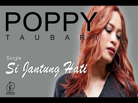 Download Poppy Taubari - Si Jantung Hati |    Mp4 baru