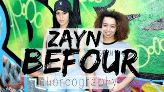 ZAYN - BeFoUr Dance Choreography