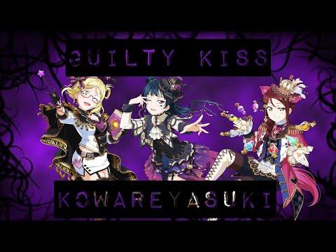 Kowareyasuki {EX} FULL COMBO WITH GUILTY KISS ~ LLSIF
