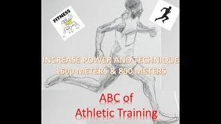 ABC of Athletics Training for 1600 meters and 800 meters