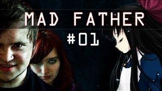 Mad Father #01 - Vater und seine Geheimnisse