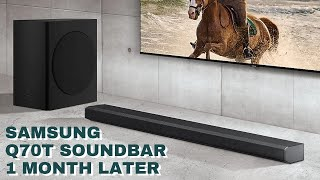 Samsung Q70T Soundbar Review - 1 Month Later!