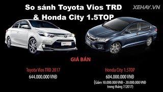 So sánh chi tiết Toyota Vios TRD và Honda City 1.5TOP |XEHAY.VN|