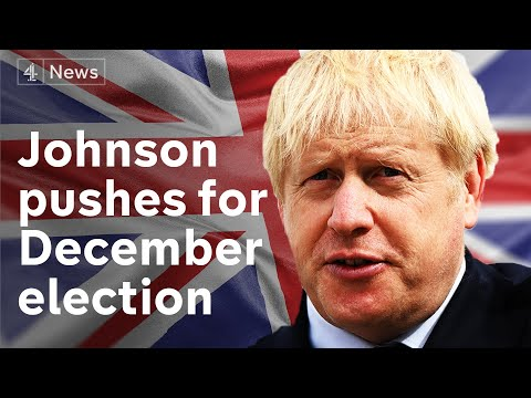 Boris Johnson launches attempt to hold December election | Brexit