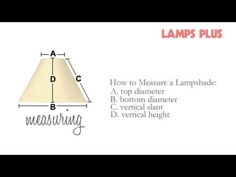 How To Measure A Lamp Shade Replacing A Lamp Shade