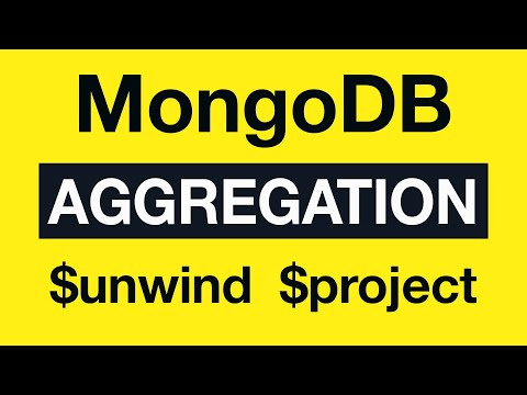 30 Aggregation Example 15 $unwind and $project - MongoDB