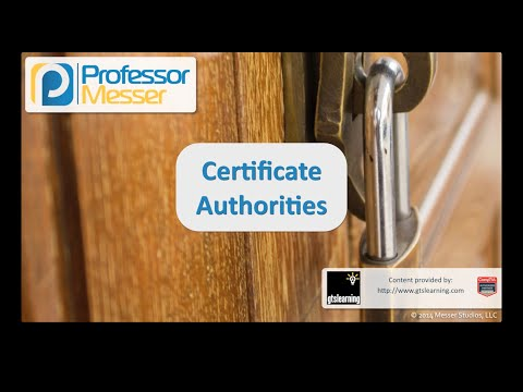 Certificate Authorities - CompTIA Security+ SY0-401: 6.3
