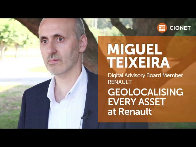 Miguel Teixeira, Renault – Geolocalising every asset