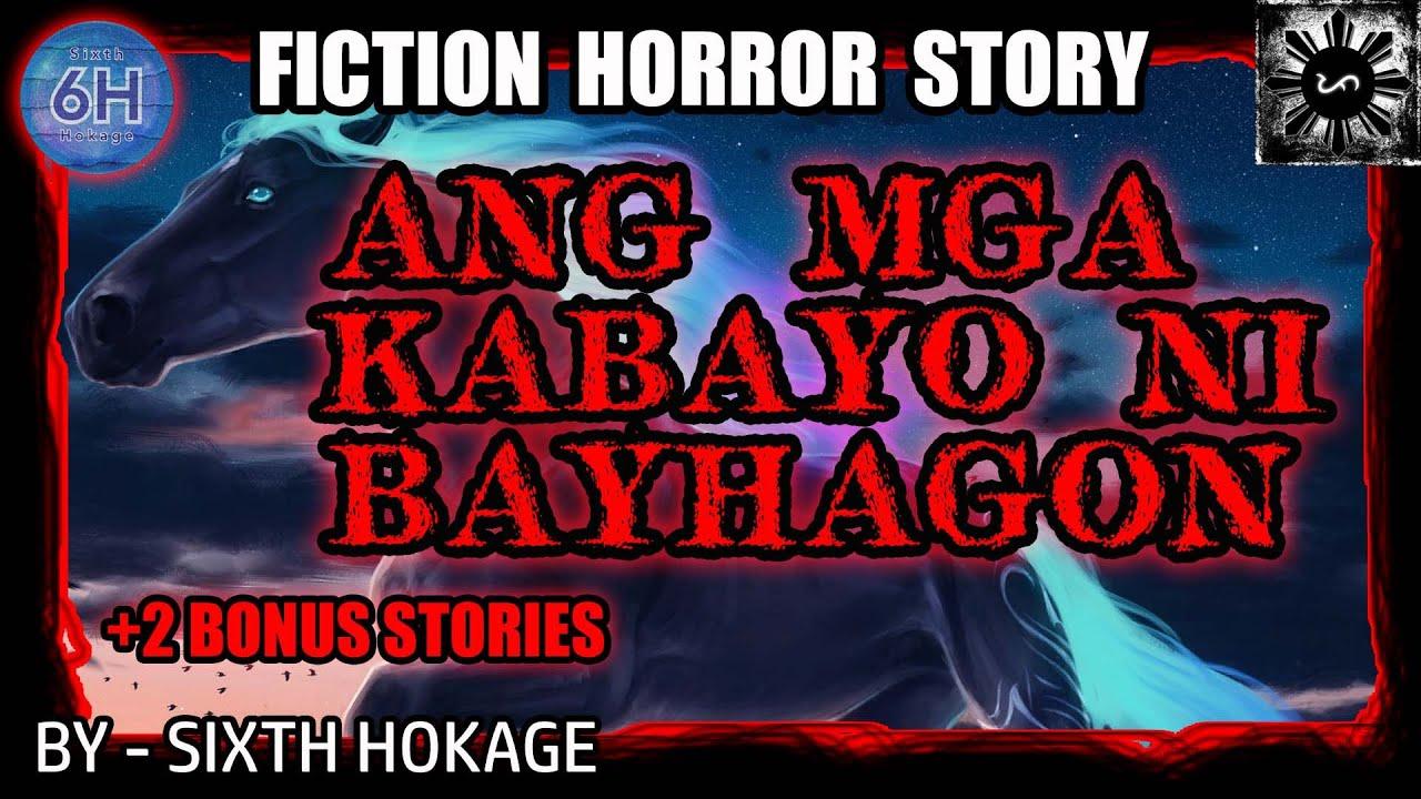 ANG MGA KABAYO NI BAYHAGON | TAGALOG HORROR STORY | PINOY CREEPYPASTA (FICTION)