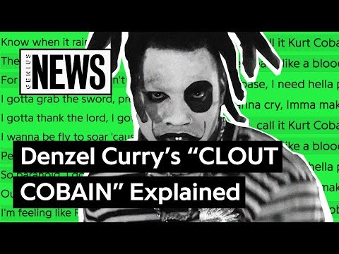 Denzel Currys CLOUT COBAIN Explained  Song Stories
