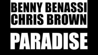 Chris Brown Ft. Benny Benassi - Paradise (Official Audio)