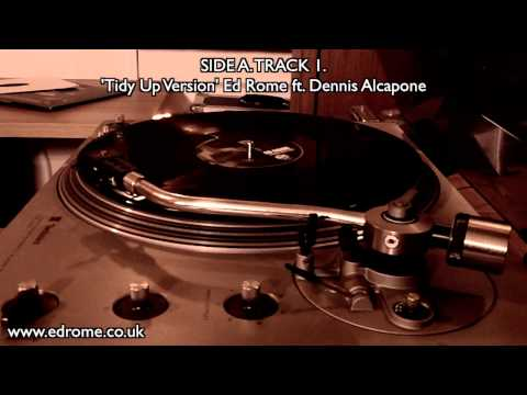 Tidy Up Version by Ed Rome ft. Dennis Alcapone Vinyl Version