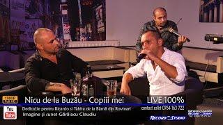Nicu de la Buzau - Copiii mei LIVE (dedicatie pentru Ricardo si Tabita de la Barna din Rov ...