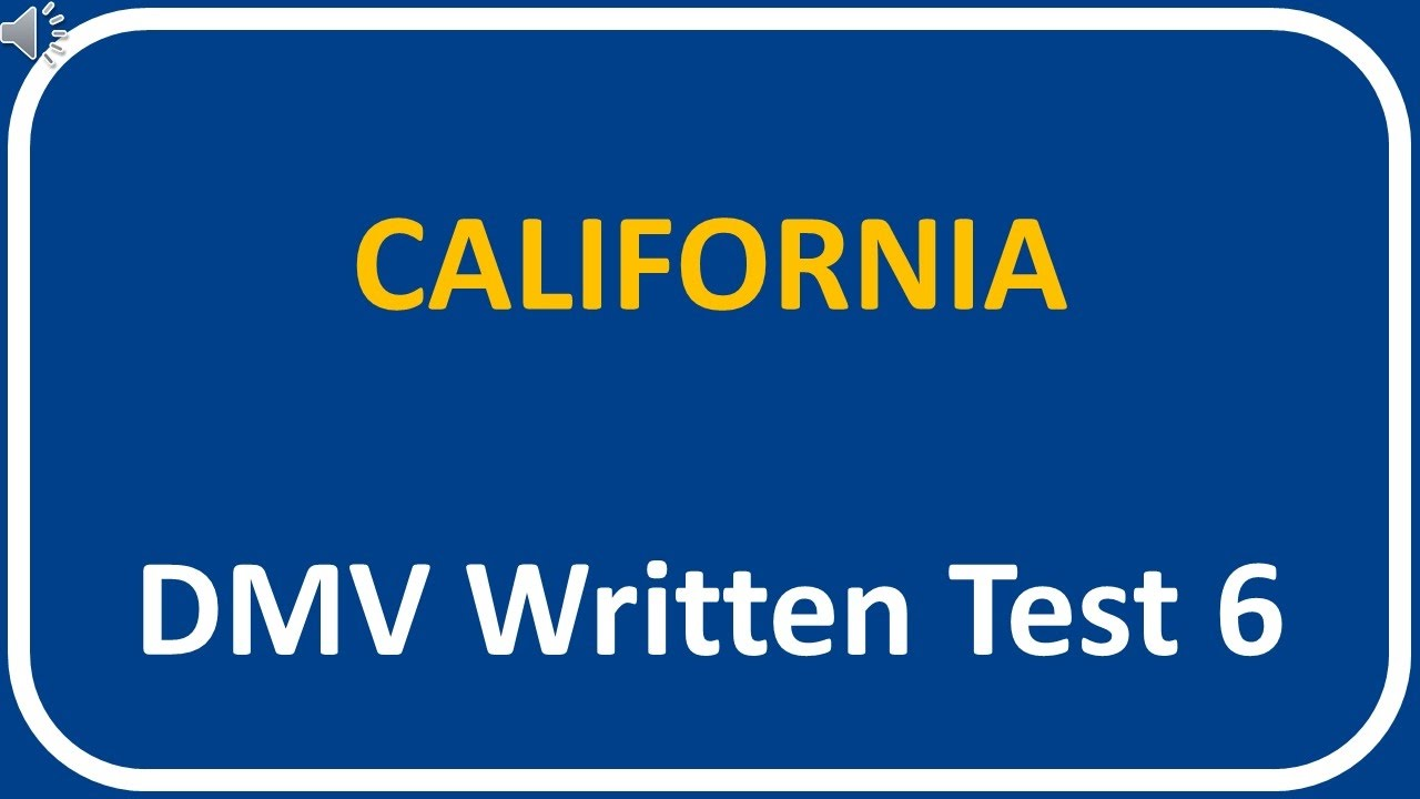 California DMV Written Test 6