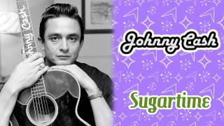 Johnny Cash - Sugartime