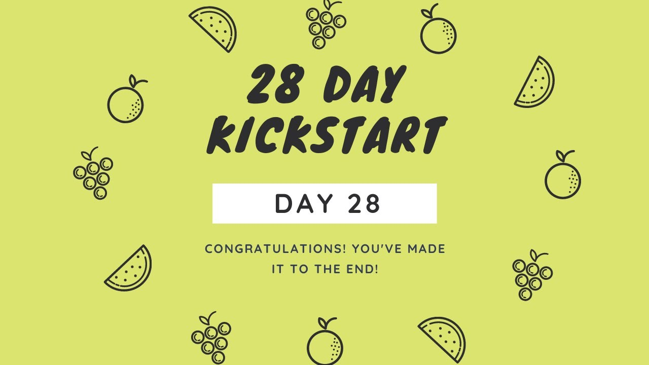 Day 28 - Congratulations - You've made it to the end!